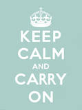 Keep Calm and Carry On Julisteet