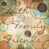 Faith Family Friends Poster by N. Harbick
