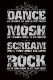 Dance, Mosh, Scream, Rock Posters