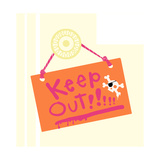 Keep Out Sign Print