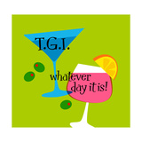 T.G.I. Whatever Day It Is Prints