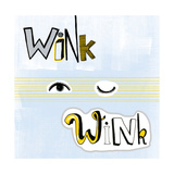Wink Wink Posters