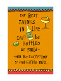 Best Things in Life Margarita Prints