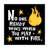 Play with Fire Premium Giclee Print