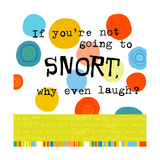Snort Laugh Prints
