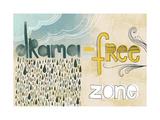 Drama Free Zone Prints