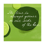 Lime is Greener Poster