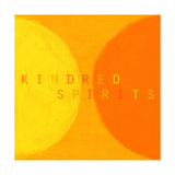 Kindred Spirits Posters