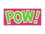 Pow! Posters