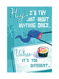 Try Anything Once Premium Giclee Print