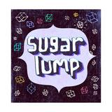 Sugar Lump Posters