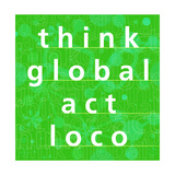 Thing Global, Act Local Art