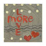Love More Prints