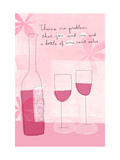 You, Me and Wine Prints