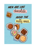 Men are Like Chocolate Prints