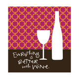 Better with Wine Prints