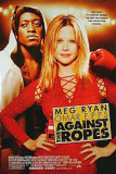 Against The Ropes Posters