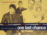 One Last Chance Posters