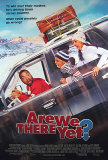 Are We There Yet Poster