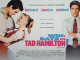 Win A Date With Tad Hamilton Posters