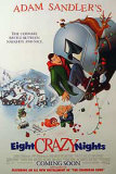 Eight Crazy Nights Posters