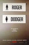 Roger Dodger Prints