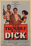 The Trouble With Dick Photo