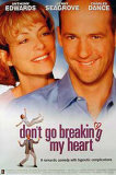 Don&#39;t Go Breaking My Heart Poster