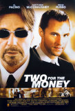 Two For The Money Plakat