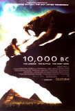 10000 B.C. Posters