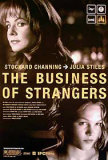 The Business Of Strangers Prints