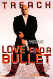 Love And A Bullet Posters