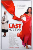 Last Holiday Posters