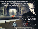Mr In-Between Posters