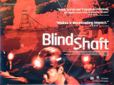 Blind Shaft Affiches