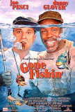 Gone Fishin Posters