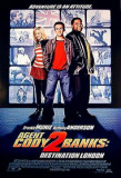 Agent Cody Banks 2: Destination Posters