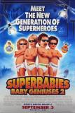 Baby Geniuses 2: Super Babies Photo