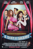 A Dirty Shame Poster