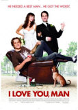 I Love You, Man Posters