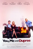 You, Me And Dupree Posters
