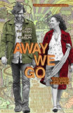 Away We Go Prints