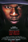 Get Rich Or Die Tryin - Poster