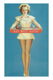 Get Well Soon, Leggy Nurse Posters