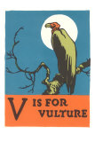 V is for Vulture Posters