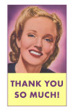 Thank You So Much, Smiling Red-Lipped Lady Posters