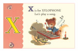 X is for Xylophone Posters