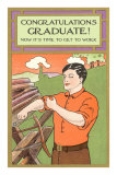 Congratulations Graduate, Sawyer Getting Down to Work Poster