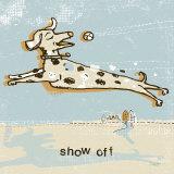 Show Off Poster af Peter Horjus