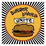 Burger Lovers Unite Reproduction procédé giclée par Kate Ward Thacker
